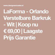 LaForma - Orlando Verstelbare Barkruk - Wit | Koop nu €69,00 | Laagste Prijs Garantie