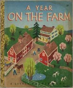 A Year on the Farm by Lucy Sprague; Illustrated by Eloise Wilkin Mitchell (Author), Eloise Wilkin (Illustrator)