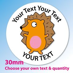 30mm Personalised stickers  Hedgehog  schools, party bags, thank you, rewards