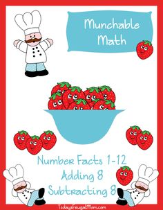 Free Elementary Math Worksheets: Munchable Math-Strawberries. Chef Digit LOVES strawberries–almost more than he loves math! So this month, he decided to put the two together for some printable fun! Each month, Chef Digit will help your child learn basic addition and subtraction facts through colorful pictures and simple story problems.