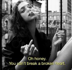 Oh dear. You can& break a broken heart. - Oh dear. You can& break a broken heart. You are in the right place about entertaintment korea - Quotes Girls, Sassy Quotes, Couple Quotes, Bitch Quotes, Mood Quotes, Honesty Quotes, Grunge Quotes, Baddie Quotes, Tumblr Quotes