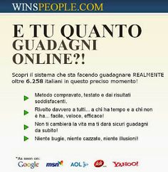 Per un extra guadagno.: WinsPeople.com | Guadagnare online http://www.winspeople.com/?a_aid=532ed0f410200