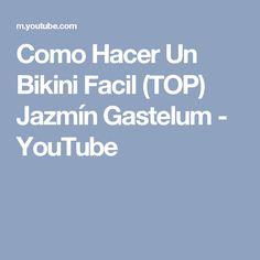 Como Hacer Un Bikini Facil (TOP) Jazmín Gastelum - YouTube Bikini, Youtube, Summer Tops, Bikini Swimsuit, Bikinis, Bikini Tops, Youtubers, Youtube Movies, Bikini Set