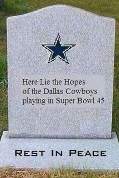 R.I.P. Cowboy Fans...lol
