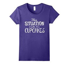 Womens This Situation Call For Cupcakes T-Shirt Small Pur... https://www.amazon.com/dp/B0735YR623/ref=cm_sw_r_pi_dp_x_hePtzbNEXKMG0