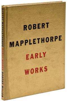 Robert Mapplethorpe Early Works