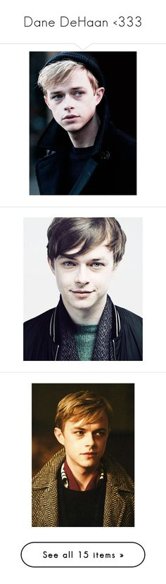 """""""Dane DeHaan <333"""" by whitneyjules ❤ liked on Polyvore featuring dane dehaan, people, boys, pictures, role play, jewelry, brooches, actors, guys and pin jewelry"""