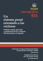 Hacia un sistema penal orientado a las víctimas. Tirant lo Blanch, 2013.