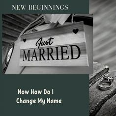 Getting married and would like to change your name? Here are some suggestions on how to begin.