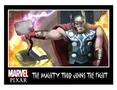 The Might Thor Joins the Fight - Pixar Invades the Marvel & DC Comics Universe.  Artwork by Phil Postma.