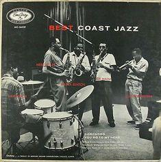 "Best Coast Jazz - The EmArcy All-Stars with Clifford Brown, Max Roach, Joe Maini, Herb Geller, Walter Benton - EmArcy MG36039 [12"" LP] 1955"