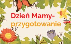 Discover more about dzień mamy przygotowanie ✌️ - Interactive Image English Games, Diy, Image, Bricolage, Do It Yourself, Homemade, Diys, Crafting