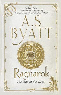 Ragnarök – by A.S. Byatt