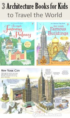 3 books for kids about world architecture. Kids see the inside of the structures, and learn the differences of the buildings, palaces, and cities from different times and countries. They are architecture books, as well as history and culture books.