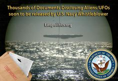 THOUSANDS OF DOCUMENTS DISCLOSING ALIENS-UFOS SOON TO BE RELEASED BY US NAVY WHISTLEBLOWER WRITTEN BY DR MICHAEL SALLA ON FEBRUARY 17, 2016. POSTED IN SECRET SPACE PROGRAMS