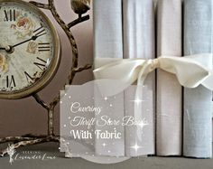 Seeking Lavender Lane: Covering Thrift Store Books with Fabric