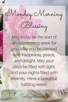 Monday Morning Blessing~~J Monday Morning Blessing, Monday Morning Quotes, Good Monday Morning, Morning Inspirational Quotes, Monday Quotes, Good Morning Good Night, Happy Monday, Motivational Monday, Inspirational Thoughts