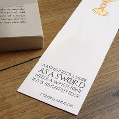 A mind needs a book as a sword needs a whetstone if it is to keep its edge book mark - Tyrion Lanniser quote bookmark - Game of thrones bookmark bookworm gift - stocking stuffer - Etsy