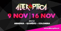 Del 9 al 16 de Noviembre de 2012, para más información ingresa a: http://www.alteroptica.tv