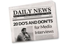 PR Tips for Small Businesses: 20 Do's and Don'ts for Media Interviews