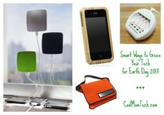 Smart tips for greening your tech on Earth Day...or any day.