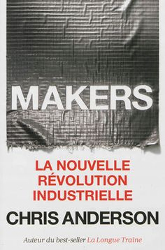 Makers - Chris Anderson - Librairie Mollat Bordeaux