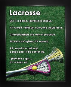 """Buy Lacrosse Women's Inspirational Poster Print and motivate your player. """"Success isn't given, it's earned,"""" is one saying to motivate athletes. Finding Lacrosse Gifts for Girls has never been easier! Shop Motivational Lacrosse Posters."""