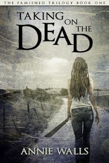 Book Review: Taking On The Dead (Famished #1) by Annie Walls
