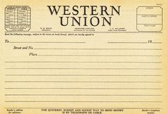 https://flic.kr/p/9iXmzw   1930s Western Union telegram blank   Fill-in-the-blank telegram from a book printed between 1933 and 1941.