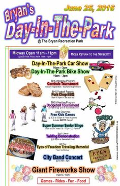 The summer festivities continue with Bryan's Day in the Park event on Saturday, June 25.
