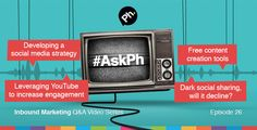 #AskPh - Week 26 Inbound Marketing Q&A Video Series @consultants2 - How can you leverage YouTube in order to promote a brand and increase engagement? #HigherConsultants #AskPh @Livinglenstv - For an SME with a small Social Media presence, is there a step by step guide for developing a Social Media strategy? #AskPh @mr_mattdunn - What's the best free content curation tool(s) I've never heard of? #AskPh