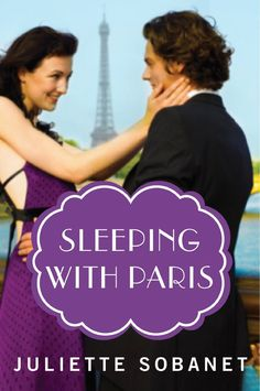 Sleeping with Paris  by Juliette Sobanet ($2.99)