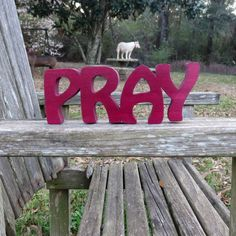 wooden pray sign shelf sitter or wall hanging word art by manwood