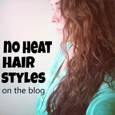 Things About Life, Self Improvement, and Beyond: 30 Days No Heat Hair Styles #noheathairstyles #noheathair #healthyhair #lazyhair #lazyhairstyles