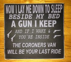 Excited to share this item from my shop: NO TRESPASSING SIGN ~ This is an original, Now I lay me down to sleep, Man Cave, Hunting Shack or even the Front Yard! Sign Quotes, Funny Quotes, Key Quotes, Funny Memes, Crazy Quotes, Badass Quotes, Funny Pranks, Funny Tweets, Car Part Furniture