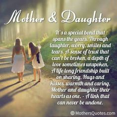 """Looking for the best mother and daughter quotes? Check out our collection of the best quotes and sayings below. Top Mother Daughter Quotes """"A mother is a daughter's best friend. Famous Mothers Day Quotes, Mom Quotes From Daughter, I Love My Daughter, My Beautiful Daughter, My Love, Mother Daughters, Happy Birthday Daughter From Mom, Daughters Birthday Quotes, Mother Birthday Quotes"""
