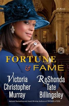 """Read """"Fortune & Fame A Novel"""" by Victoria Christopher Murray available from Rakuten Kobo. Church first ladies Jasmine Cox, Larson Bush, and Rachel Jackson Adams are back and battling it out again—this time on r."""