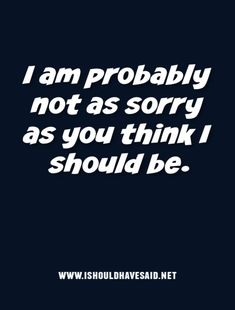 What to say when you are forced to apologize - Funny Selfies - Funny Selfies images - - Funny ways to apologize when you don't want to The post What to say when you are forced to apologize appeared first on Gag Dad. Sarcastic Quotes, Funny Quotes, Funny Memes, Haha Funny, Bitchyness Quotes, Evil Quotes, Funny Stuff, Petty Quotes, Hilarious