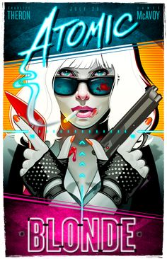 Atomic Blonde Poster on Behance
