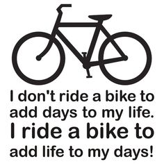 Bicycle: Adding Life to My Days