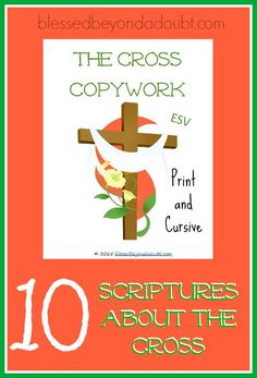 FREE Scriptures about the cross copywork! Perfect for families and homeschool.