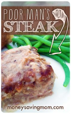 Poor Man's Steak -- This is such a delicious and inexpensive recipe! It's been a family favorite for YEARS!