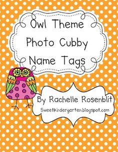 Photo Name Tags - Owl Theme.  Seems they are not available right now, but definitely need to make some for my classroom.