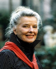 Katherine Hepburn...she tried new things because her mother never told her that it was dangerous.