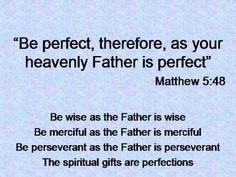 """""""Be Perfect"""" (Listen, nobody's perfect. Perfection leads to Lunacy. As Leonard Cohen so sublimely  wisely puts it- """"There is a crack, a crack in everything. That's how the light gets in""""). The Curse, The Cult, of Perfectionism. Yet another reason why Religion creates impossible expectations in its Followers, leading to guilt, shame, sadness  despair, to be fair. Well that's just my opinion..."""