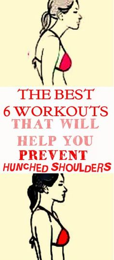The Best 6 Workouts That Will Help You Prevent Hunched Shoulders