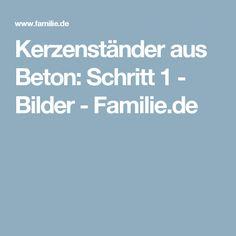Kerzenständer aus Beton: Schritt 1 - Bilder - Familie.de