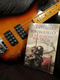 Excelente viaje! Santiago Posteguillo / La legión perdida