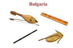 BULGARIA. Up/ Down. Left/ Right    1.- Gadulka: chordophone / bowed string. 2.- Dvoyanka: aerophone / air reed. 3.- Kaval: aerophone / air reed. 4.-Gaida: bag pipes / aerophone / reed instrument