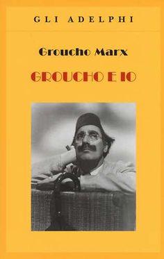 Prezzi e Sconti: #Groucho e io edito da Adelphi  ad Euro 10.20 in #Libro #Cinema musica tv spettacolo